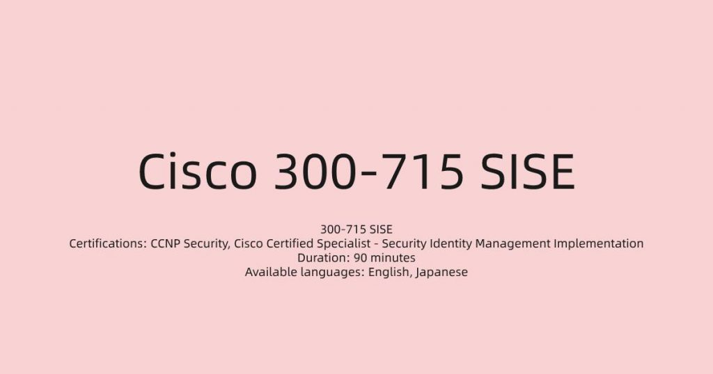 Implementing and Configuring Cisco Identity Services Engine (SISE)